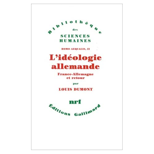 Homo aequalis, II:L'idéologie allemande: France-Allemagne et retour