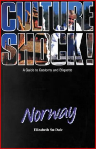 Price comparison product image Culture Shock! Norway: A Guide to Customs and Etiquette
