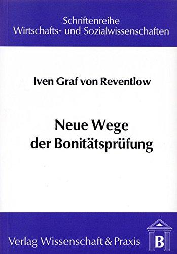 Neue Wege der Bonitätsprüfung: Das Kreditgespräch als Instrument zur Beurteilung der Unternehmerpersönlichkeit (Schriftenreihe Wirtschafts- und Sozialwissenschaften)