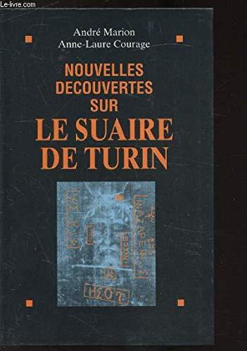 Nouvelles découvertes sur le Suaire de Turin