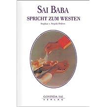 Sai Baba spricht zum Westen