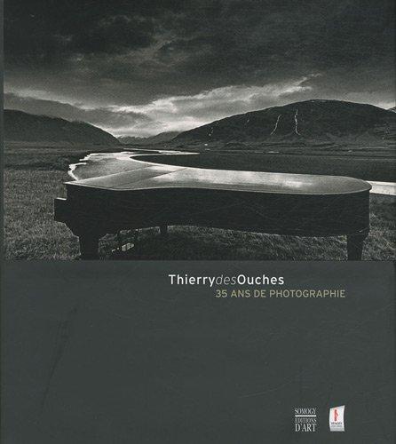 Thierry des Ouches : 35 ans de photographie
