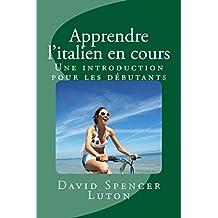 Apprendre l'italien en cours: Une introduction pour les débutants