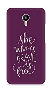 AMEZ she who is brave is free Back Cover For Meizum 2 Note