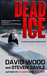 Dead Ice: A Dane and Bones Origins Story (Dane Maddock Origins) (Volume 4) by David Wood (2014-07-16)