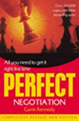 Perfect Negotiation by Gavin Kennedy (2003-08-07)