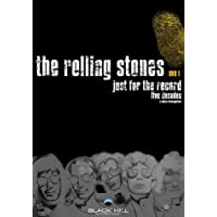 The Rolling Stones - Just For the Record, Part 1
