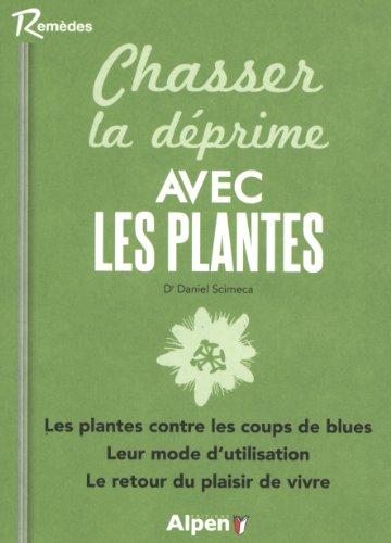 Chasser la déprime avec les plantes