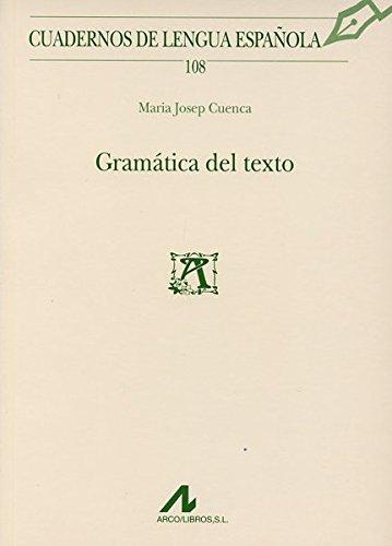 Gramática del texto (Cuadernos de lengua española)