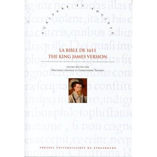 La Bible de 1611 - the King James Version