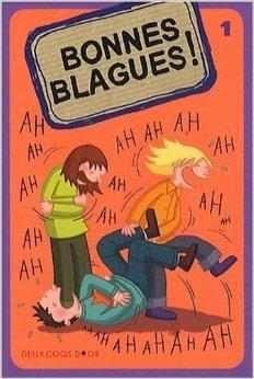 Bonnes blagues ! : Tome 1 de Fabrice Colin ,Virgile Turier ,Patrice Valli ( 4 février 2009 ) par Virgile Turier ,Patrice Valli Fabrice Colin