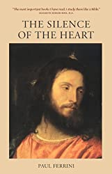 The Silence of the Heart (English Edition)
