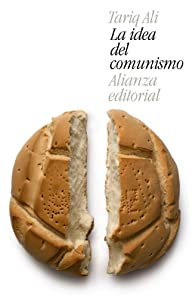La idea del comunismo par Tariq Ali