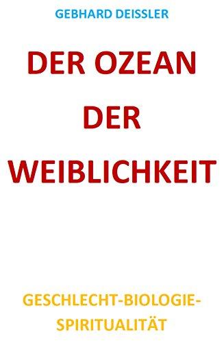 DER OZEAN DER WEIBLICHKEIT