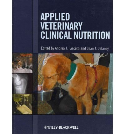 [(Applied Veterinary Clinical Nutrition)] [Author: Andrea J. Fascetti] published on (February, 2012)