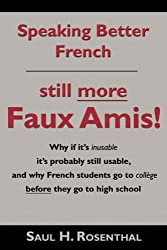 Speaking Better French: Still More Faux Amis