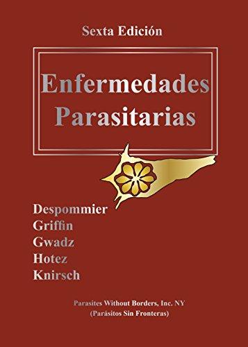 Enfermedades Parasitarias 6th Edición por Daniel Griffin