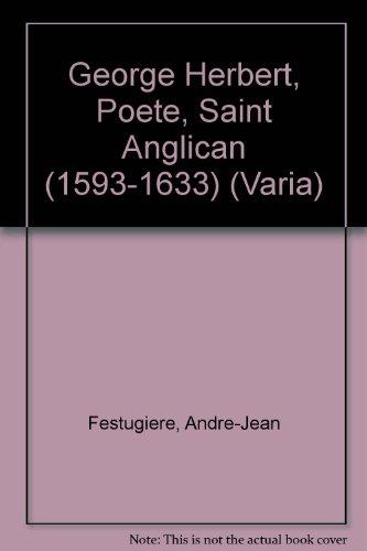George Herbert, Poete, Saint Anglican 1593-1633