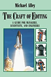 The Craft of Editing: A Guide for Managers, Scientists, and Engineers by Michael Alley (2013-10-04)