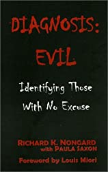 Diagnosis: Evil : Identifying Those With No Excuse