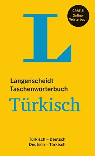 Langenscheidt Taschenwörterbuch Türkisch - Buch mit Online-Anbindung: Türkisch-Deutsch/Deutsch-Türkisch (Langenscheidt Taschenwörterbücher)