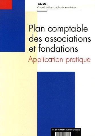 Plan comptable des associations et fondations : Application pratique