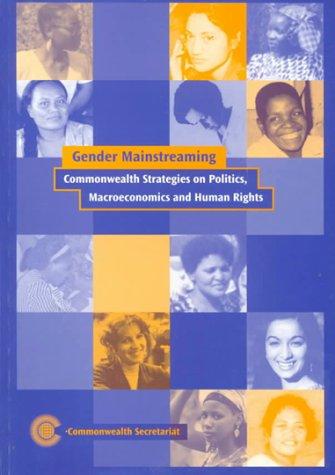 Commonwealth Strategies on Gender Integration into Politics, Macro-economics and Human Rights: Commonwealth Strategies on Politics, Macroeconomics and Human Rights por Commonwealth Secretariat
