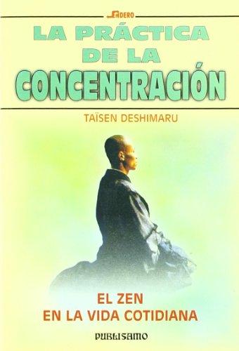 Practica de la concentracion, la