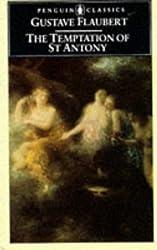 The Temptation of Saint Antony (Classics)