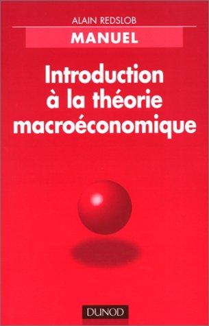 Introduction à la théorie macro-économique