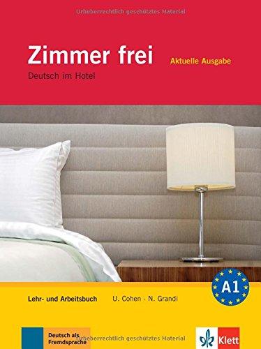 Zimmer Frei. Lehr Und Arbeitsbuch