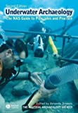 Archaeology Underwater: The NAS Guide to Principles and Practice