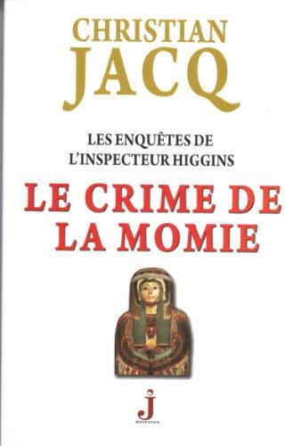 Livre occasion Les enquêtes de l'inspecteur Higgins, Tome 1 : Le crime de la momie