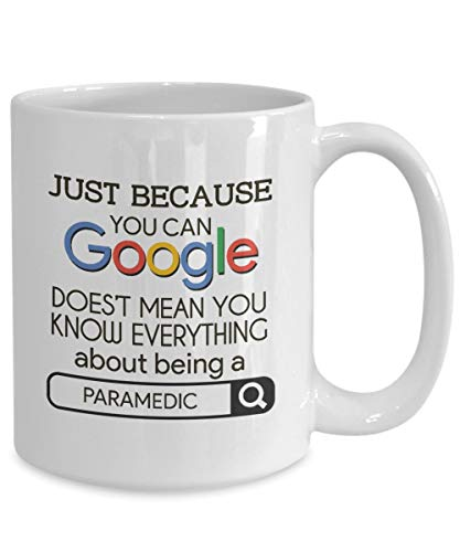 Just Because You Can Google Doesnt Mean You Know Everything About Being A Sanitäter Notfalltasse...