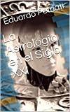 Best astrología Libros - La Astrologia en el Siglo XXI Review