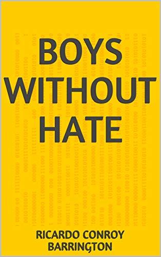 Boys Without Hate (Finnish Edition) por Ricardo Conroy Barrington