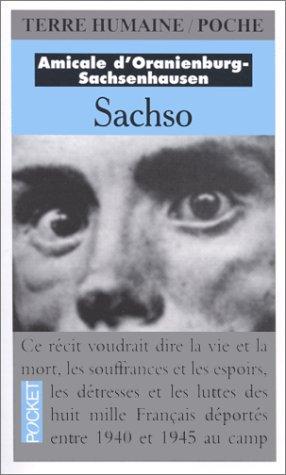 SACHSO. Au coeur du système concentrationnaire nazi
