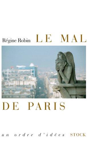 Le mal de Paris par Régine Robin