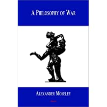 A Philosophy of War