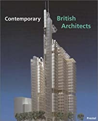 Contemporary British Architects (Architecture)