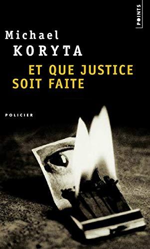 Et que justice soit faite par Michael Koryta