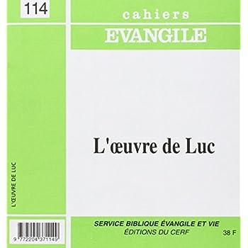 Cahiers Evangile - numéro 114 L'oeuvre de Luc