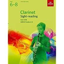 Clarinet Sight-Reading Tests, ABRSM Grades 6-8: from 2018 (ABRSM Sight-reading)