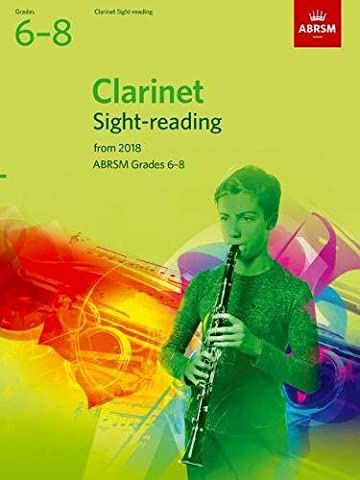 Clarinet Sight-Reading Tests, ABRSM Grades 6-8: from 2018 (ABRSM Sight-reading)