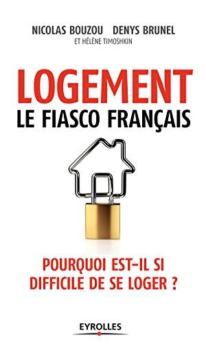 Logement, le fiasco français: Pourquoi est-il si difficile de se loger ?