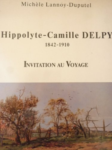 Hippolyte-Camille Delpy (1842-1910) : Invitation au Voyage