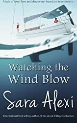 Watching the Wind Blow (The Greek Village Collection) (Volume 9) by Sara Alexi (2014-12-01)