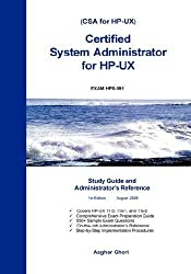 Certified System Administrator for HP-UX: Study Guide and Administrator's Reference by Ghori, Asghar (2006) Hardcover