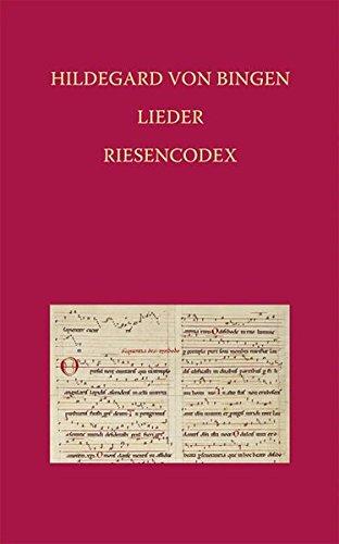 Hildegard von Bingen – Lieder: Riesencodex (Hs. 2) der Hessischen Landesbibliothek Wiesbaden fol. 466 bis 481v (Elementa Musicae, Band 1)