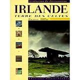 Irlande, terre des Celtes